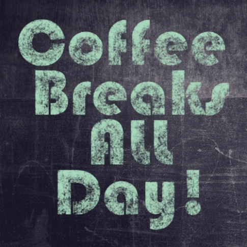 Coffee Breaks All Day Image